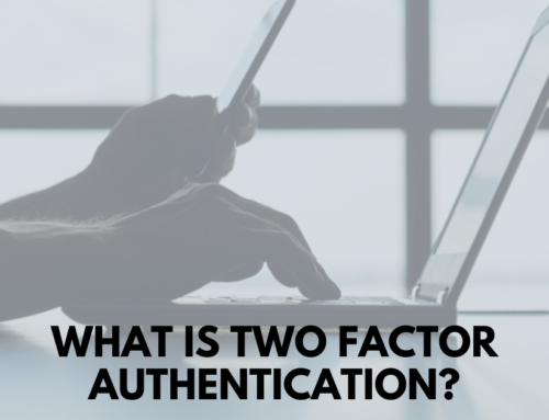 What Is Two-Factor Authentication (2FA) and Why Does it Matter?